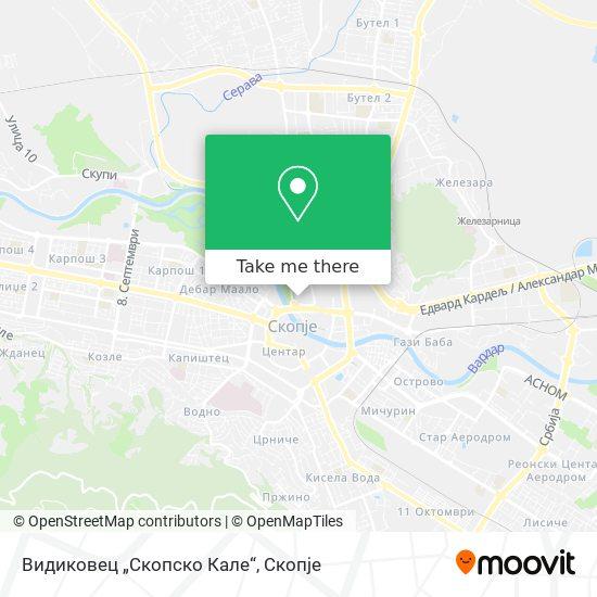 Скопско Кале map