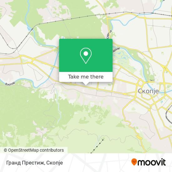 Гранд Престиж map