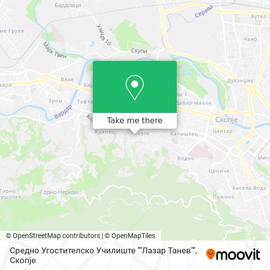"Средно Угостителско Училиште """"Лазар Танев"""" map"