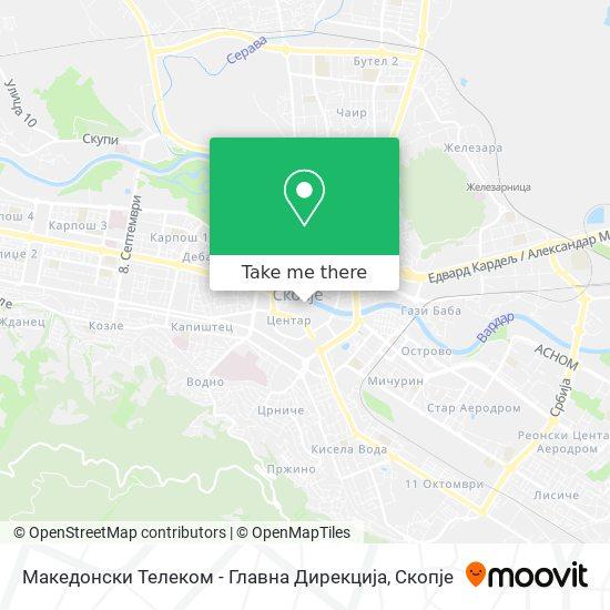 Македонски Телеком - Главна Дирекција map