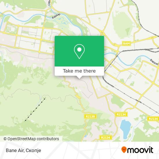 Bane Air map