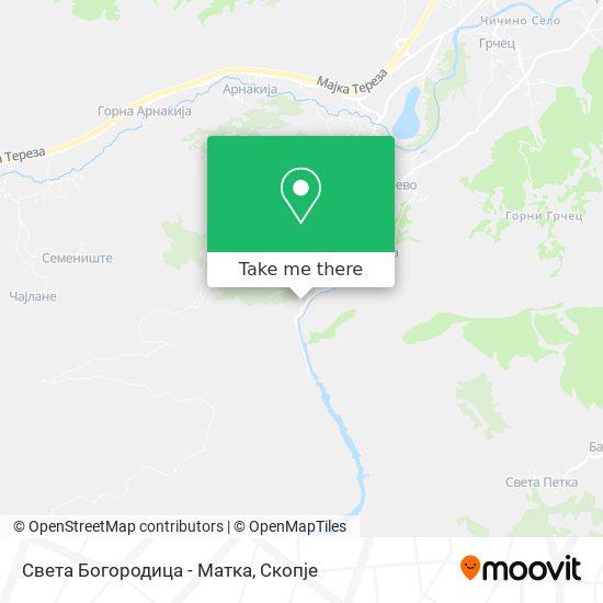 Света Богородица - Матка map