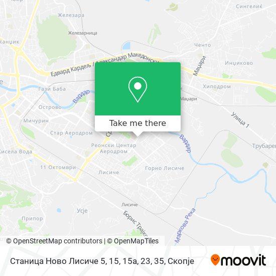Станица Ново Лисиче 5, 15, 15a, 23, 35 map