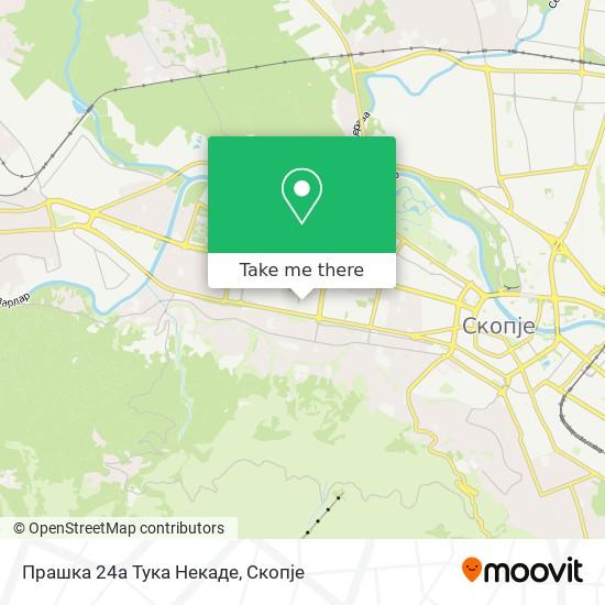 Прашка 24а Тука Некаде map