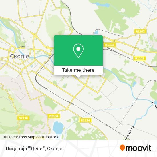 """Пицерија """"""""Дени"""""""" map"""