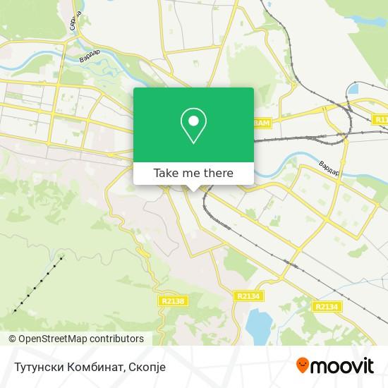 Тутунски Комбинат map