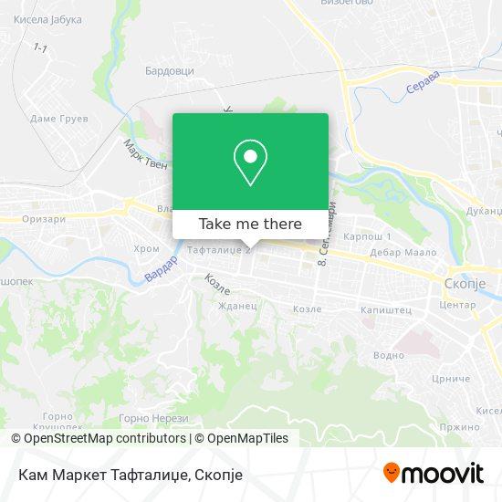 Кам Маркет Тафталиџе map