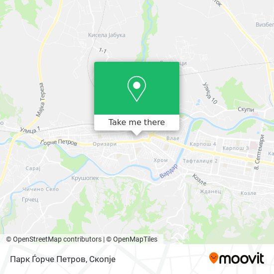 Парк Ѓорче Петров map