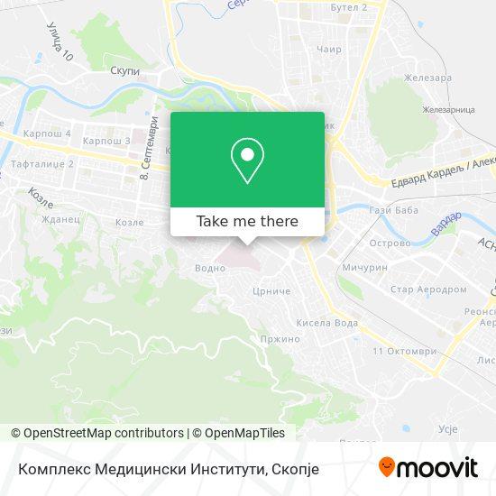 Комплекс Медицински Институти map