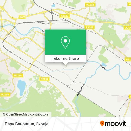 Парк Бановина map