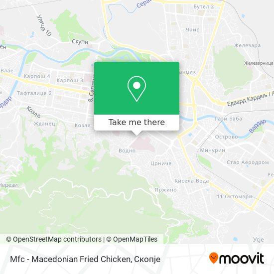 Mfc - Macedonian Fried Chicken map