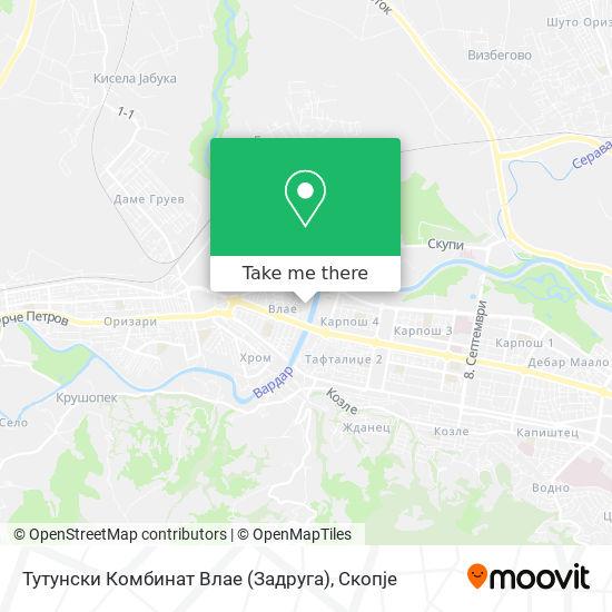 Тутунски Комбинат Влае (Задруга) map