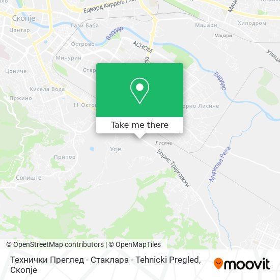 Технички Преглед - Стаклара - Tehnicki Pregled map