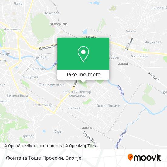 Фонтана Тоше Проески map