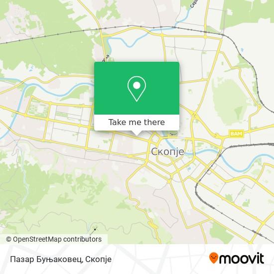 Пазар Буњаковец map
