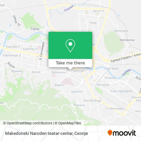 Makedonski Naroden teatar-centar map