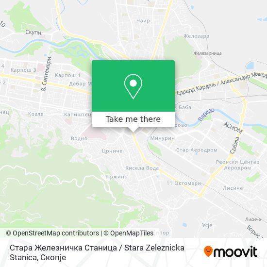 Стара Железничка Станица / Stara Zeleznicka Stanica map