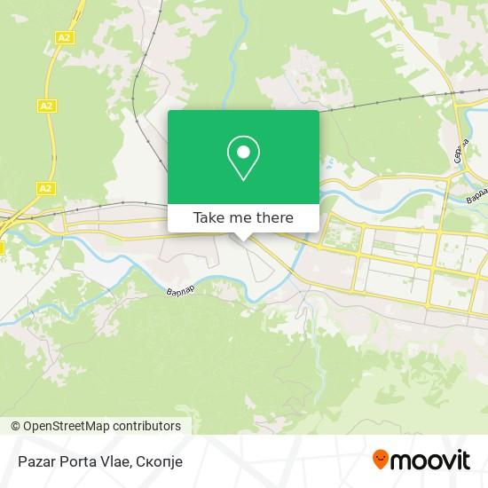 Pazar Porta Vlae map