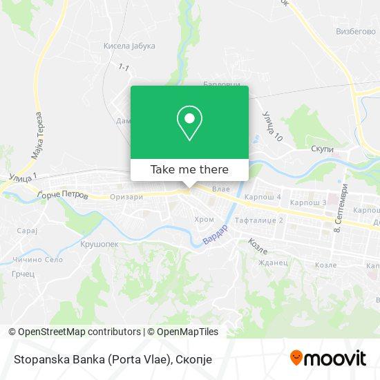 Stopanska Banka (Porta Vlae) map