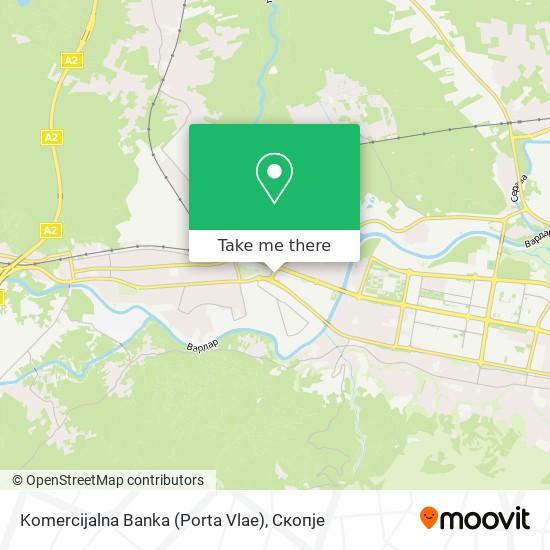 Komercijalna Banka (Porta Vlae) map