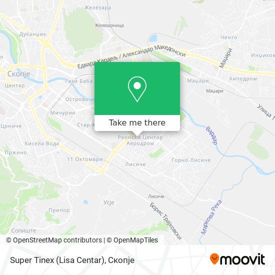 Super Tinex (Lisa Centar) map