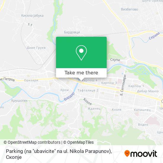 "Parking (na ""ubavicite"" na ul. Nikola Parapunov) map"