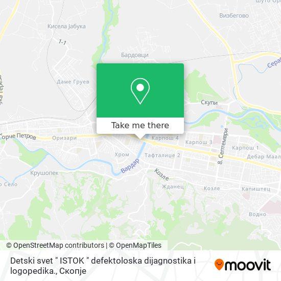 "Detski svet "" ISTOK "" defektoloska dijagnostika i logopedika. map"