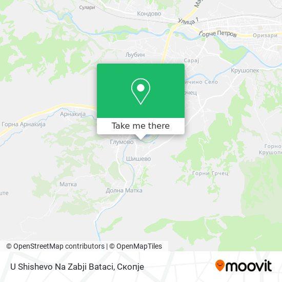 U Shishevo Na Zabji Bataci map