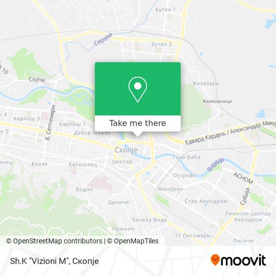 """Sh.K """"Vizioni M"""" map"""