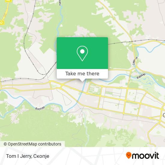 Tom I Jerry map