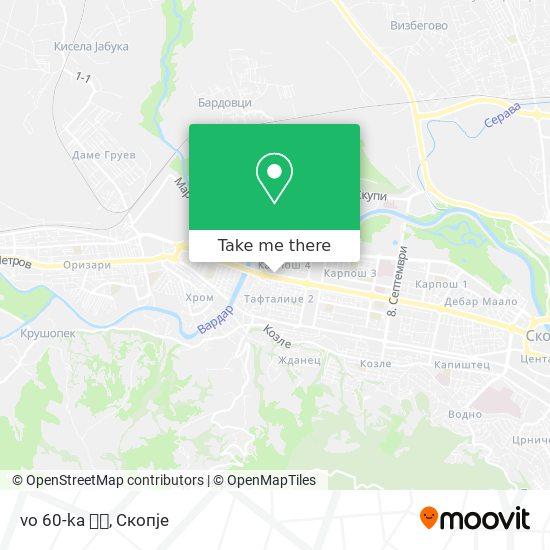 vo 60-ka 🚃🚌 map