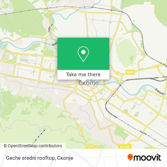 Geche sredni rooftop map