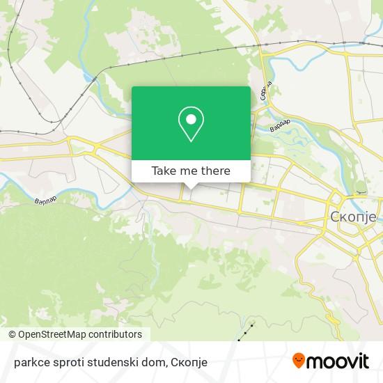 parkce sproti studenski dom map