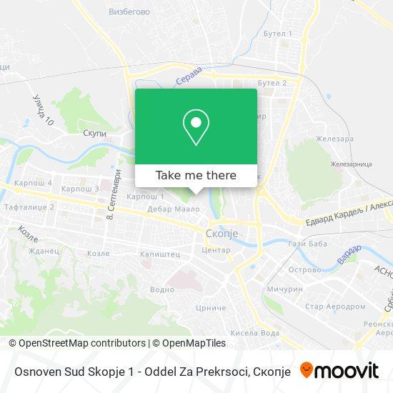 Osnoven Sud Skopje 1 - Oddel Za Prekrsoci map