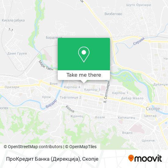 ПроКредит Банка (Дирекција) map