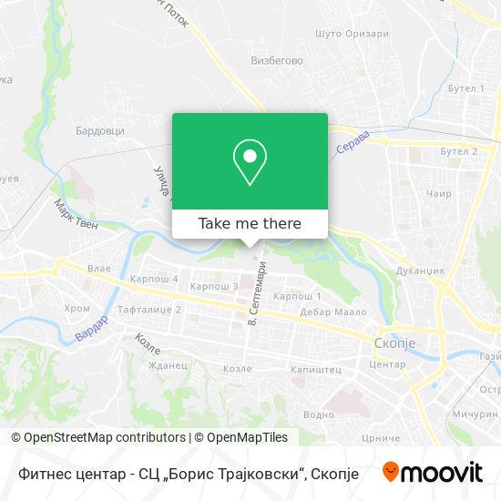 """Фитнес центар - СЦ """"Борис Трајковски"""" map"""