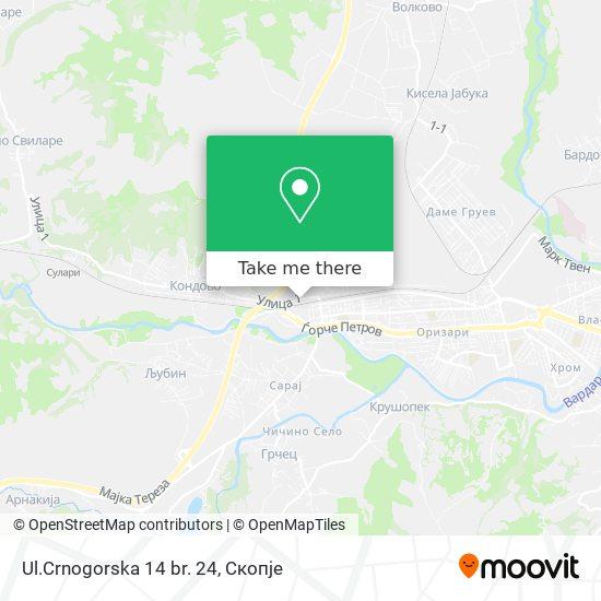 Ul.Crnogorska 14 br. 24 map