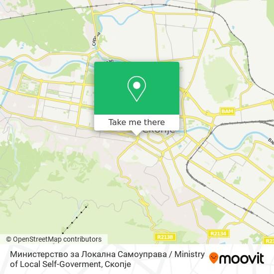 Министерство за Локална Самоуправа / Ministry of Local Self-Goverment map