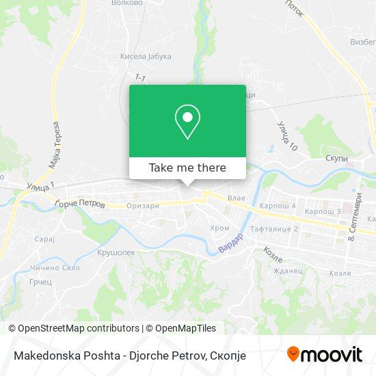 Makedonska Poshta - Djorche Petrov map