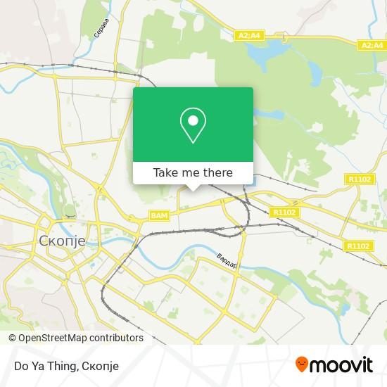 Do Ya Thing map