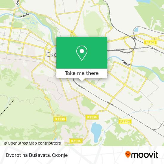 Dvorot na Bušavata map