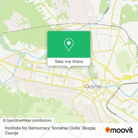 Institute for Democracy 'Societas Civilis' Skopje map