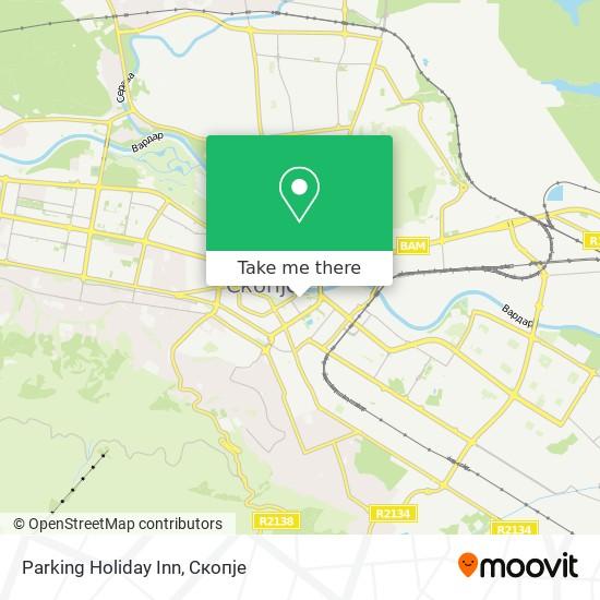 Parking Holiday Inn map