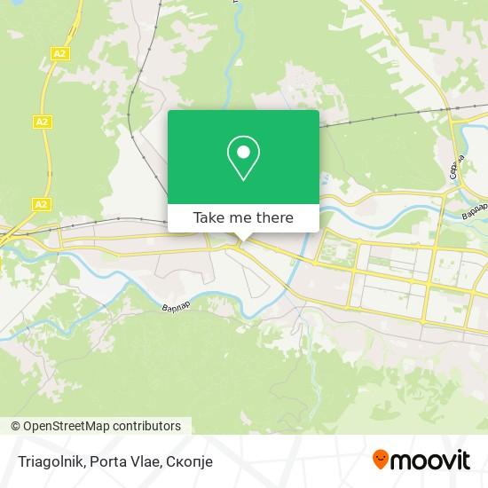 Triagolnik, Porta Vlae map