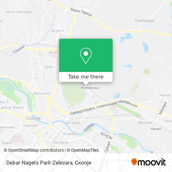 Debar Nagets Park-Zelezara map