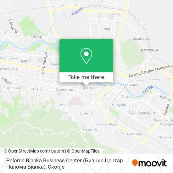 Paloma Bjanka Business Center (Бизнис Центар Палома Бјанка) map