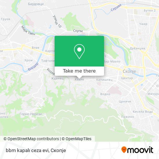 bbm kapalı ceza evi map