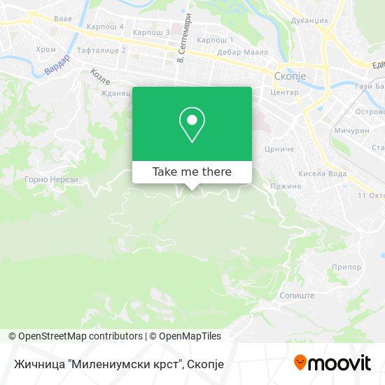 """Жичница """"Милениумски крст"""" map"""