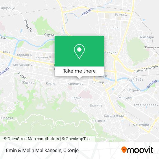 Emin & Melih Malikânesin map