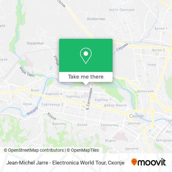 Jean-Michel Jarre - Electronica World Tour map